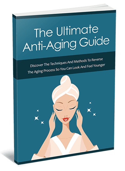 The Ultimate Anti-Aging Guide